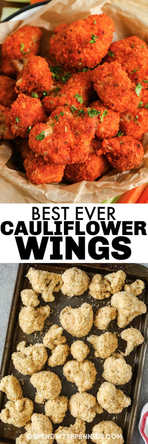 Cauliflower Wings on a baking sheet and plated with a title