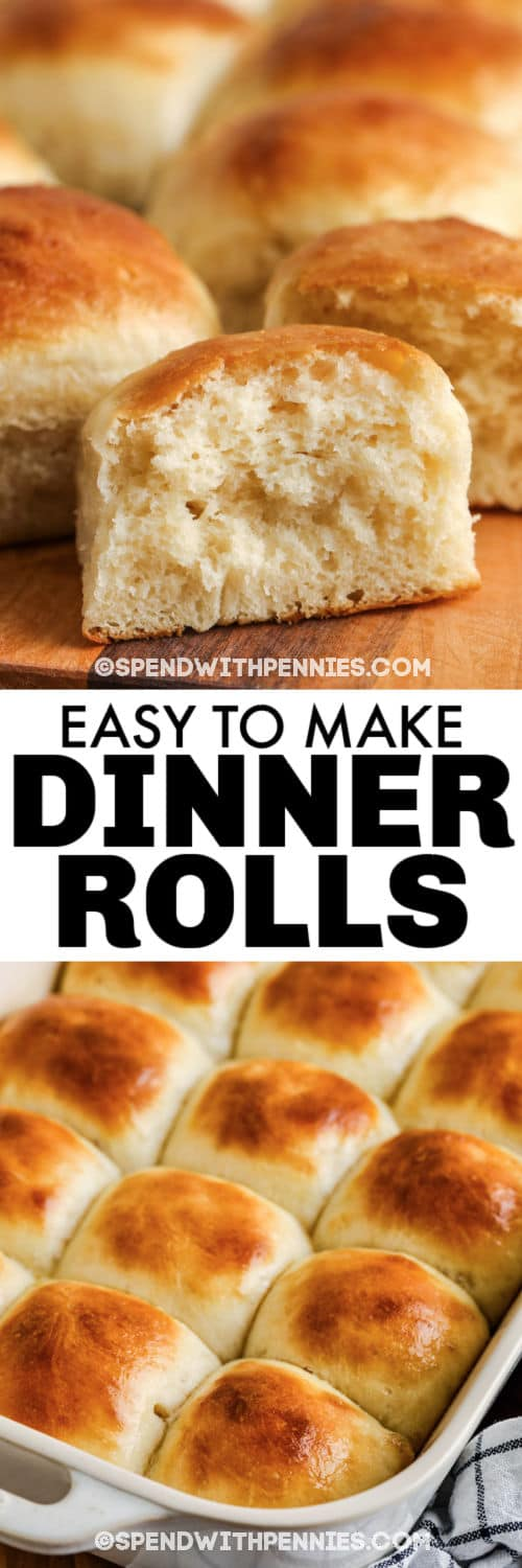 cooked Dinner Rolls in the dish and a close up of cooked dinner rolls with a title