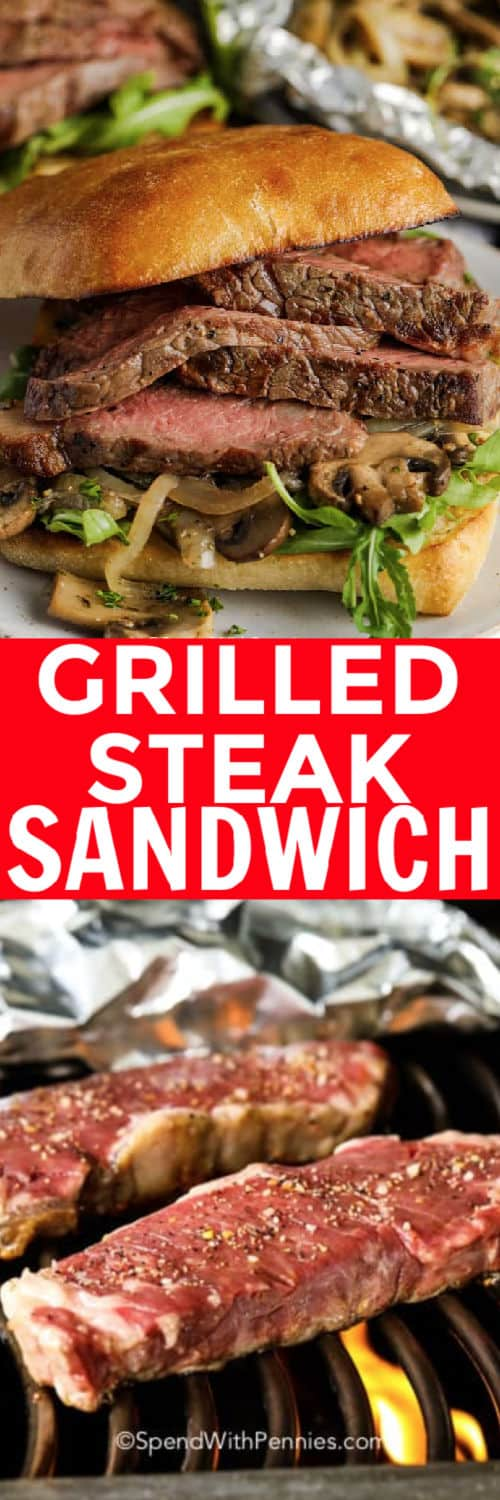 Top image - Grilled Steak Sandwich with writing. Bottom image - two steak on a grill