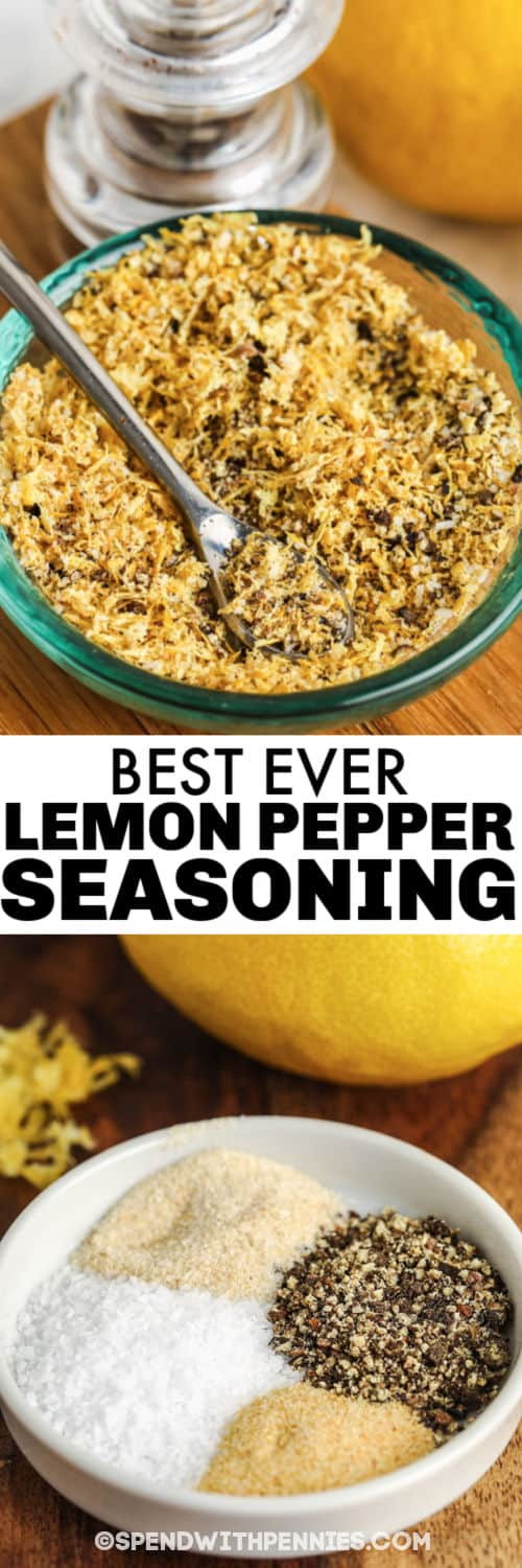 Homemade Lemon Pepper Seasoning before and after mixing with a title