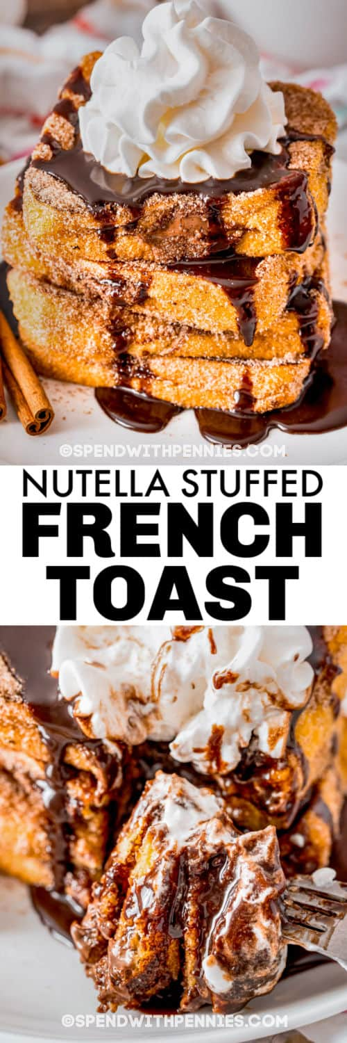 Nutella Stuffed Churro French Toast on a plate and on a fork with a title
