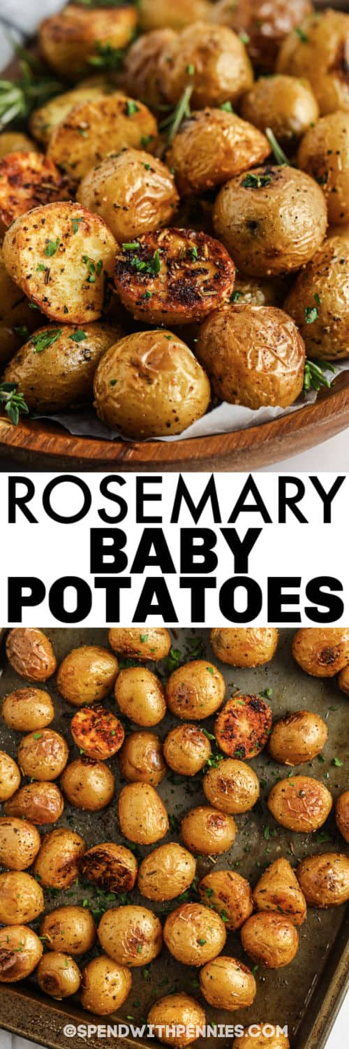 Rosemary Baby Potatoes on a baking sheet and plated on a wooden bowl and a title