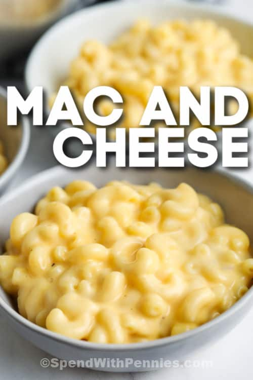 bowls of 15 Minute Mac and Cheese with writing