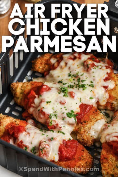 Air Fryer Chicken Parmesan with a title