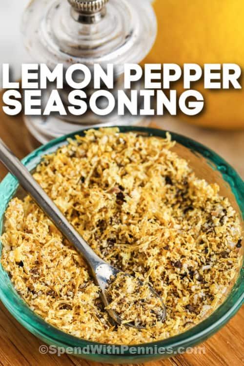 Homemade Lemon Pepper Seasoning with writing