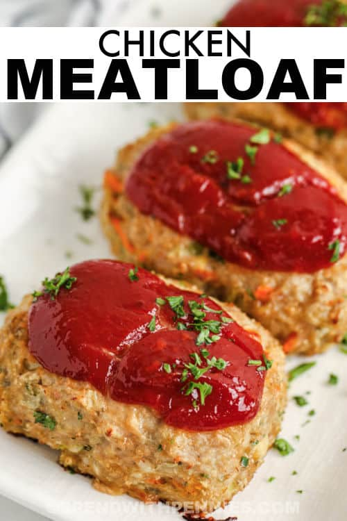 close up of Mini Chicken Meatloaf with a title