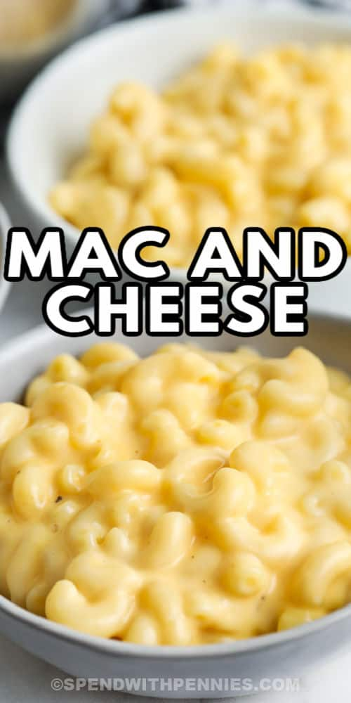 bowls of 15 Minute Mac and Cheese with a title