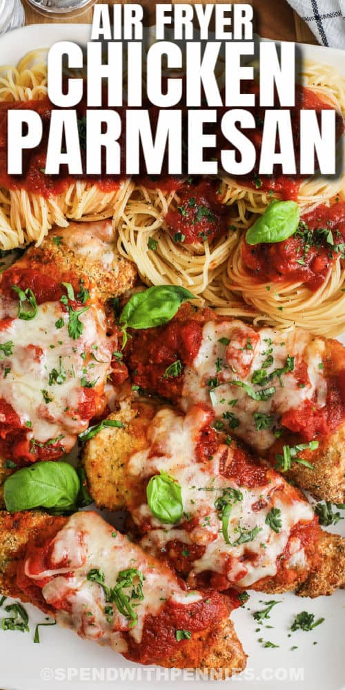 plated Air Fryer Chicken Parmesan with writing