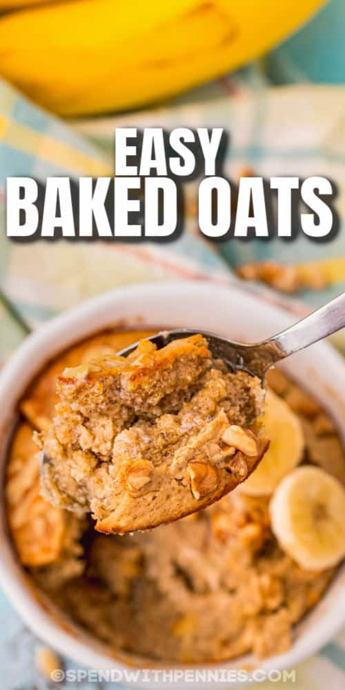 Banana Bread Baked Oats in a bowl with someone a spoon and writing