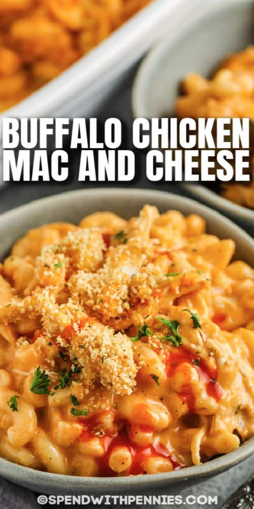 Buffalo Chicken Mac and Cheese in a bowl with writing
