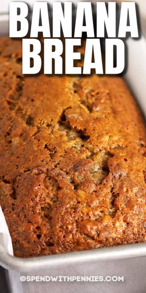 loaf of Classic Banana Bread with a title
