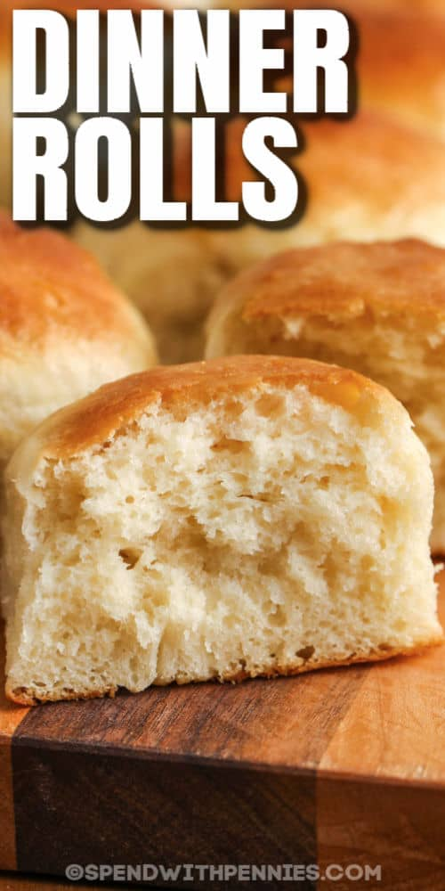 close up of Dinner Rolls in half with a title