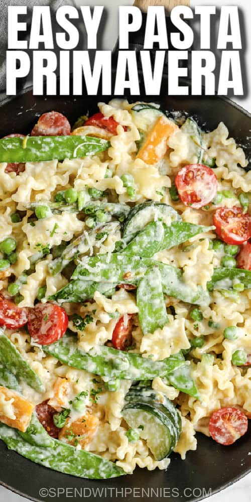 Pasta Primavera in the pan with writing