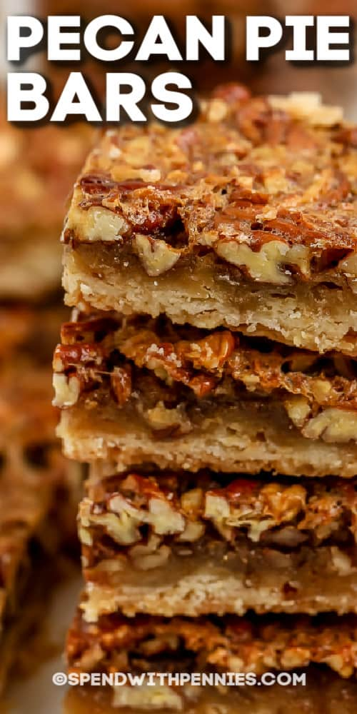 stack of Pecan Pie Bars with a title