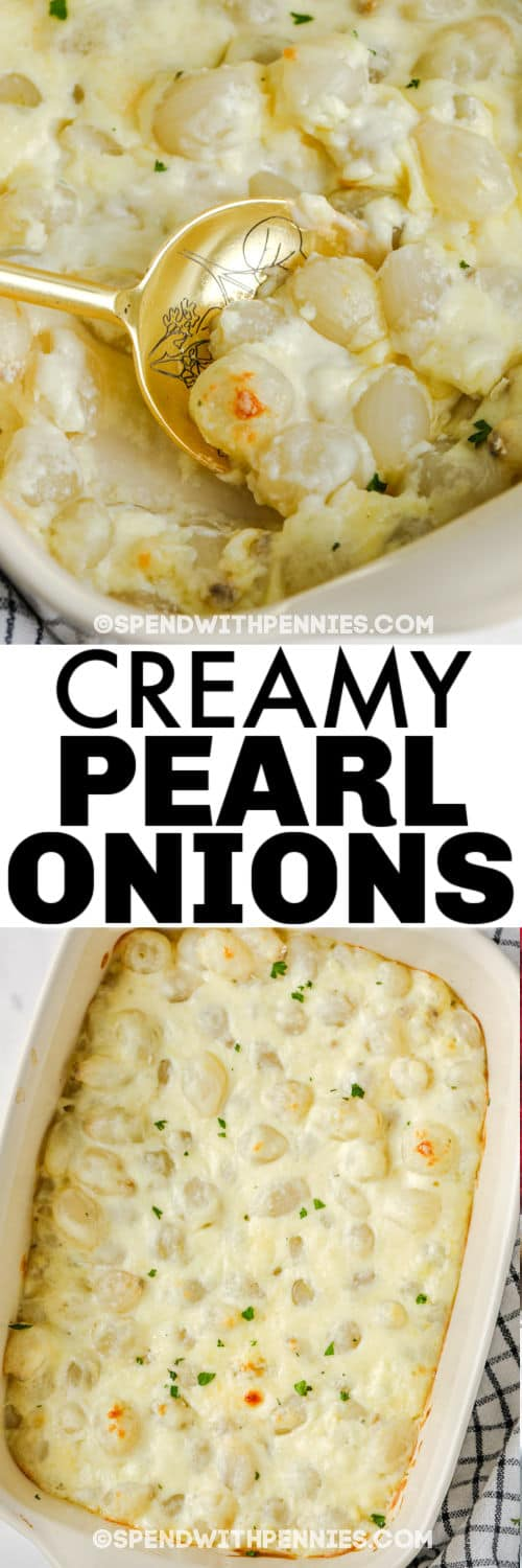 Creamy Pearl Onions in the dish and with a spoon with a title