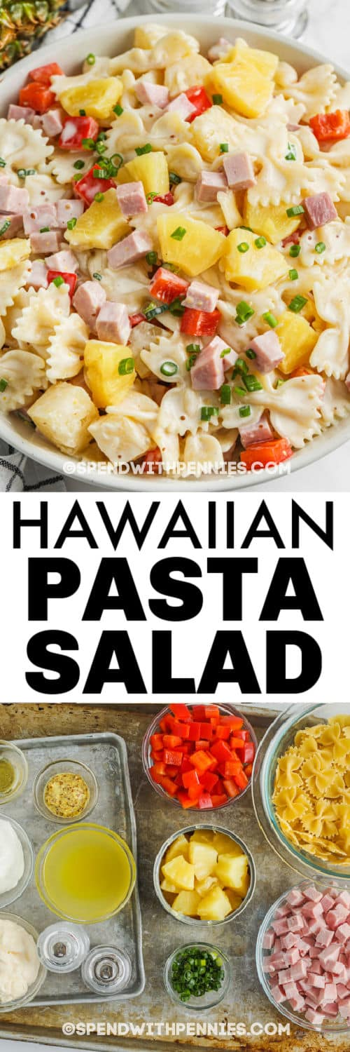 ingredients to make Ham & Pineapple Pasta Salad with plated dish and a title