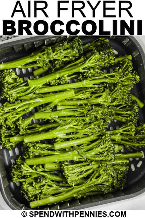 Air Fryer Broccolini in the fryer with writing