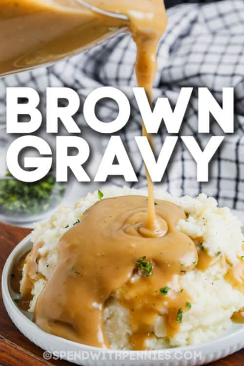 pouring Brown Gravy over mashed potatoes with a title