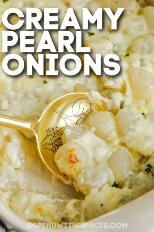 close up of Creamy Pearl Onions with writing