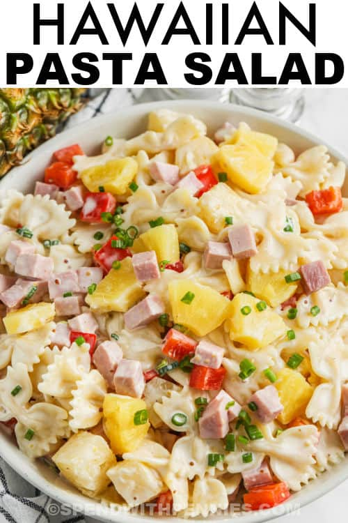 plated Ham & Pineapple Pasta Salad with a title
