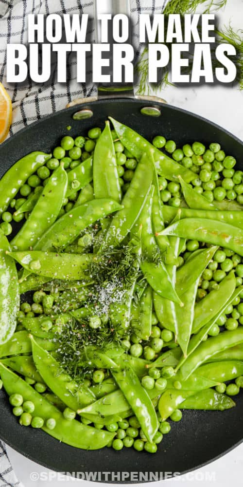 adding ingredients to pan to make Butter Peas with a title