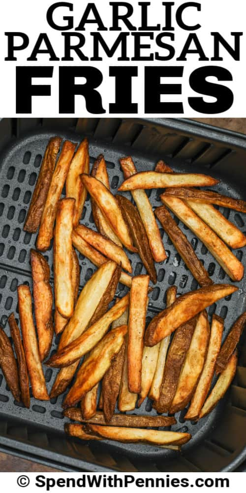 cooking fries to make Garlic Parmesan Fries with a title