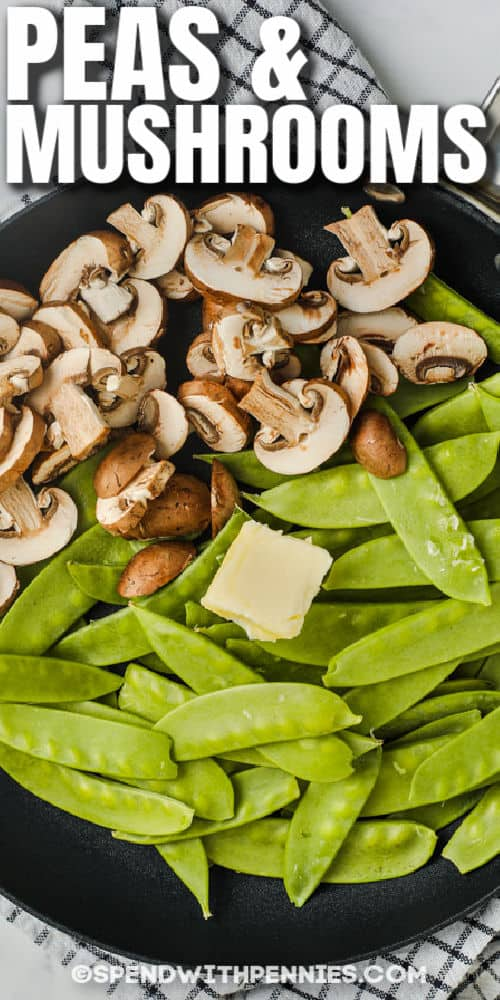 pan full of Snow Peas and Mushrooms with a title