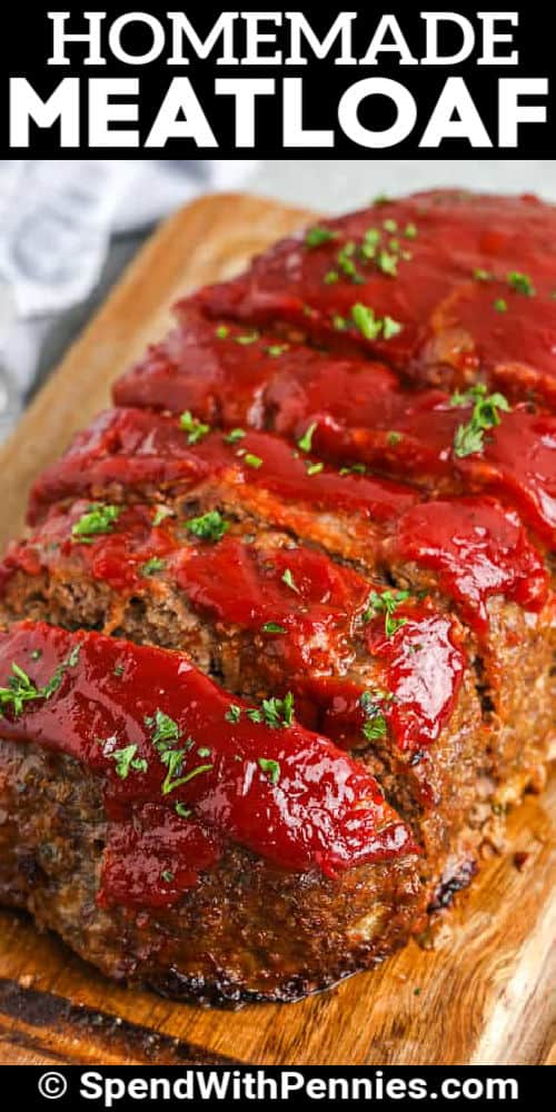The Best Meatloaf sliced on a cutting board with a title