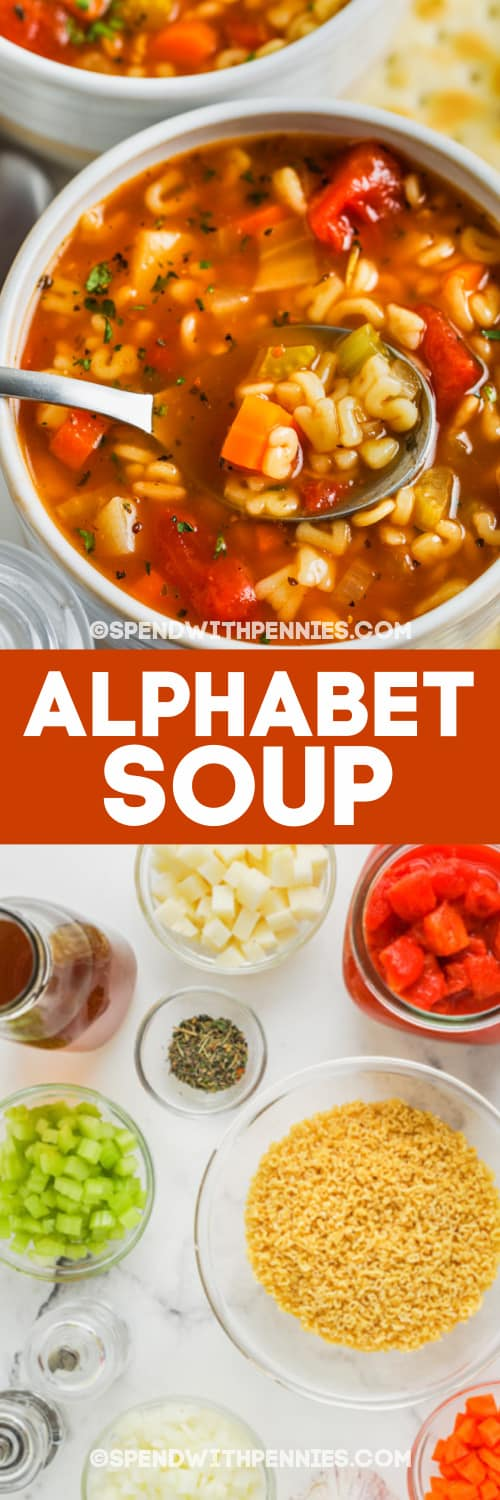 Alphabet Soup in a bowl with a spoon and ingredients with text