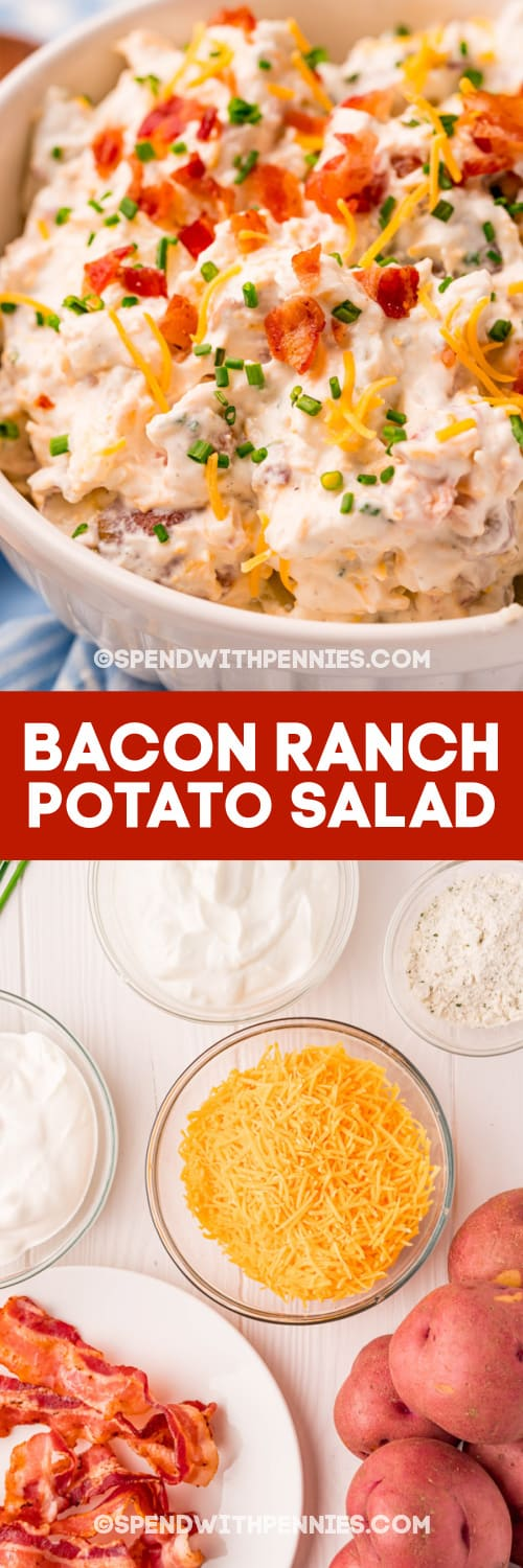Bacon Ranch Potato Salad and ingredients with text