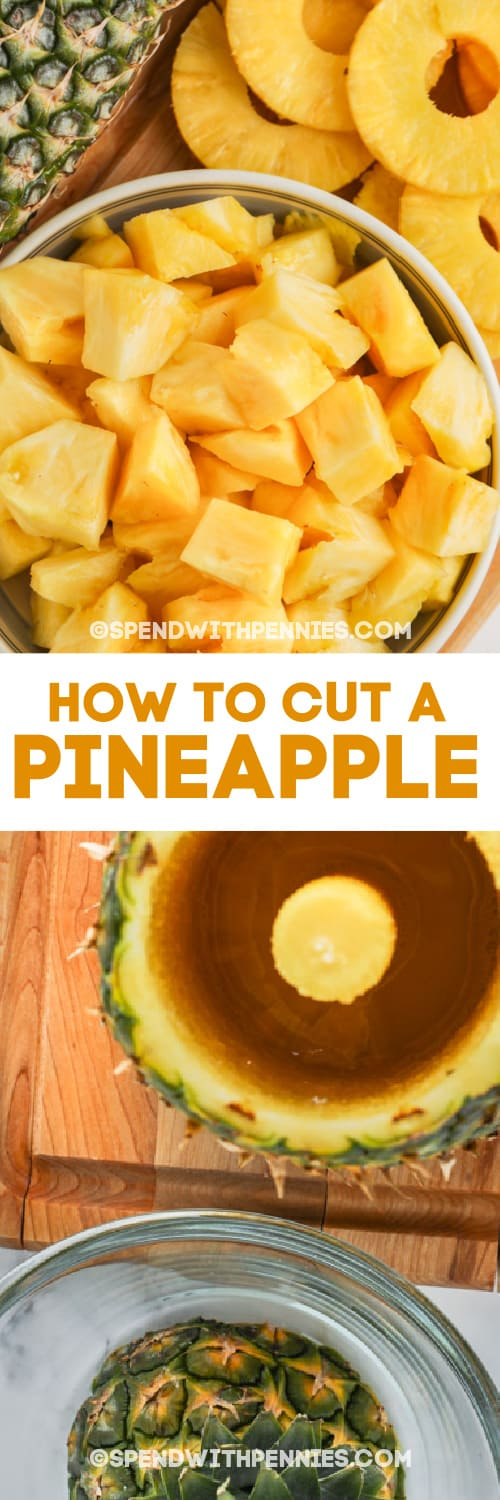 pineapple chunks and rings and empty pineapple shell with text