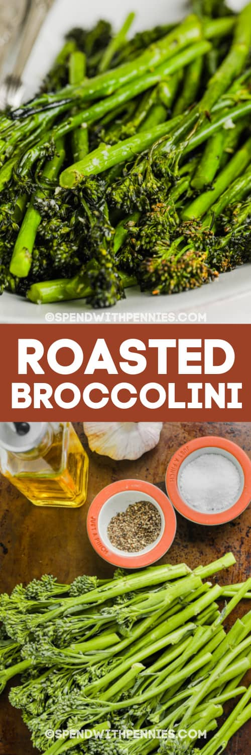 roasted broccolini and ingredients with text