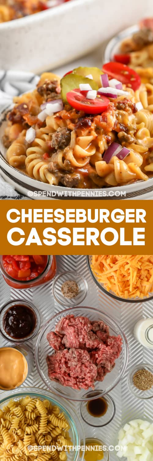 cheeseburger casserole in a bowl and ingredients with text