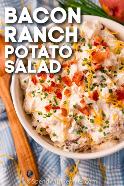 Bacon Ranch Potato Salad in a white serving bowl with text