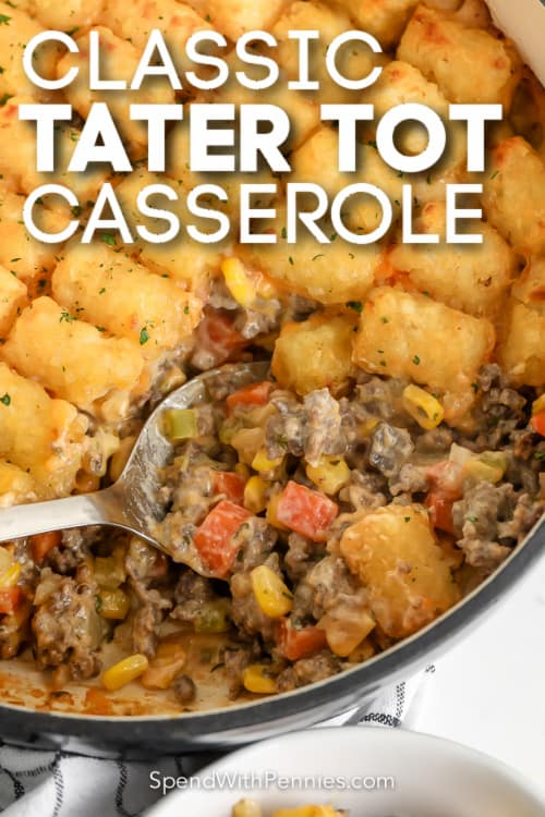 classic tater tot casserole with text