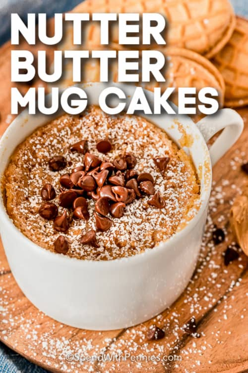 Nutter Butter Mug Cake with chocolate chips and a title