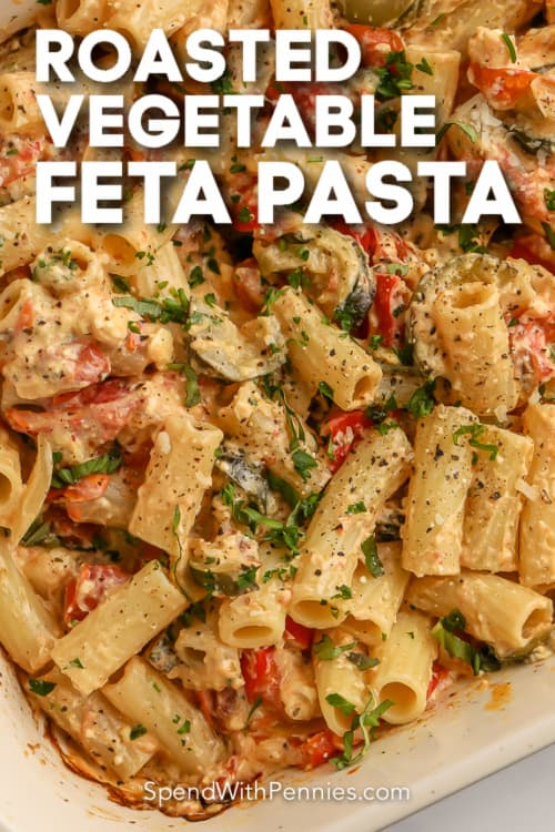 roasted vegetable feta pasta in pan with text