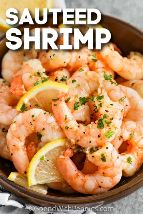 Sauteed Shrimp in a brown bowl with text
