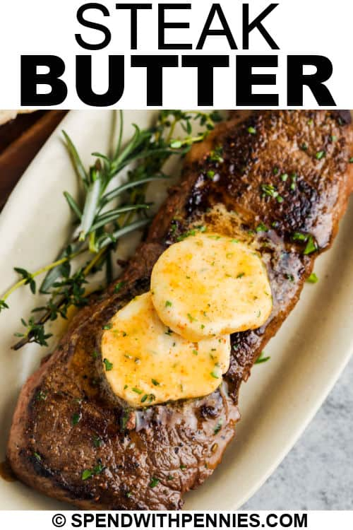 Steak Butter on a steak with writing
