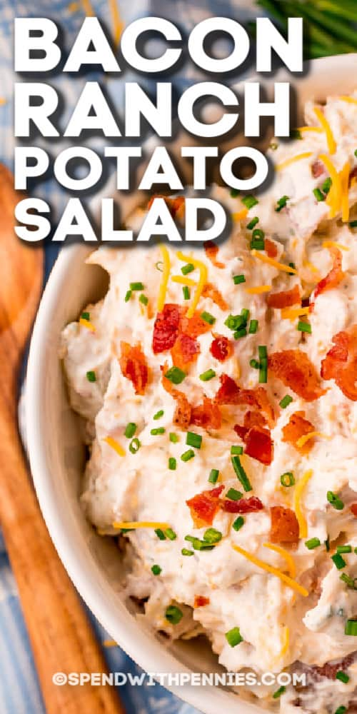 Bacon Ranch Potato Salad in a white bowl with text
