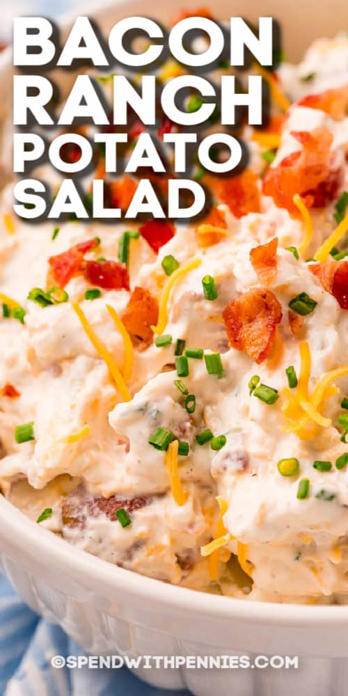 close up of Bacon Ranch Potato Salad with text
