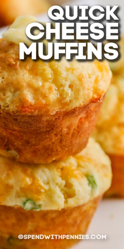 quick Cheese Muffins with melted butter with text