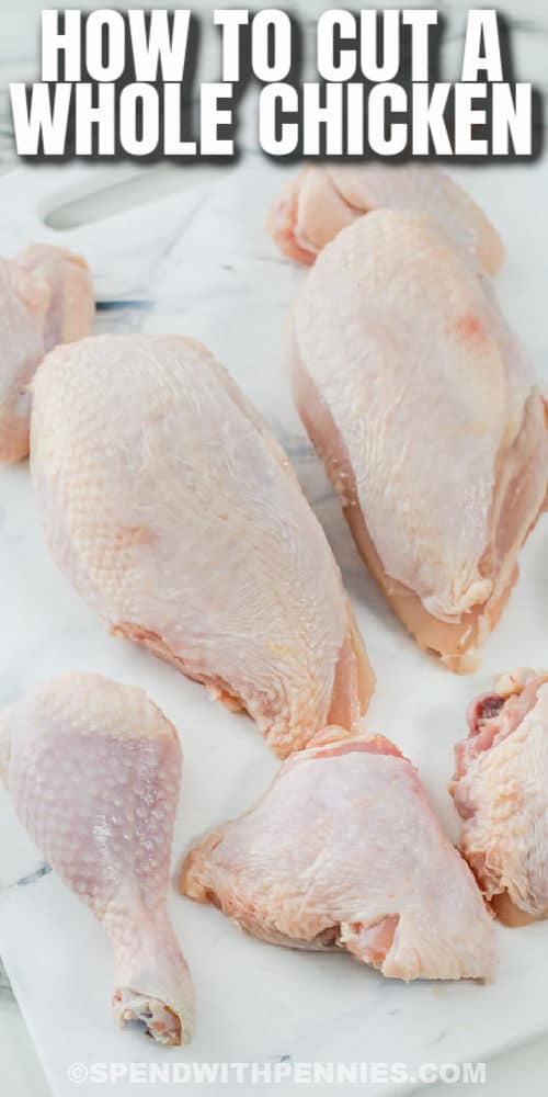 cut up chicken to show How to Cut a Whole Chicken with a title