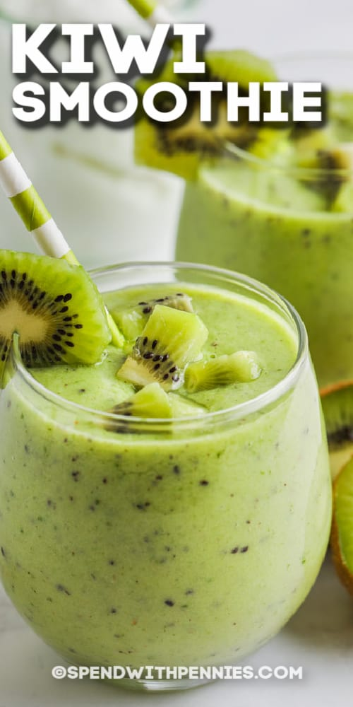 Kiwi Smoothie in two glasses with text