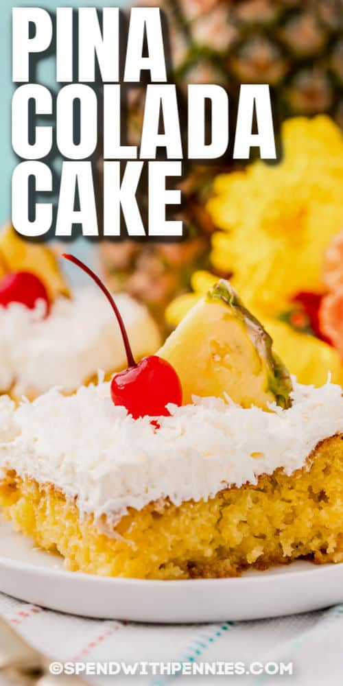 plated Pina Colada Cake with a title
