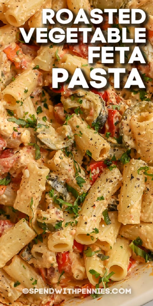 finished roasted vegetable feta pasta with text