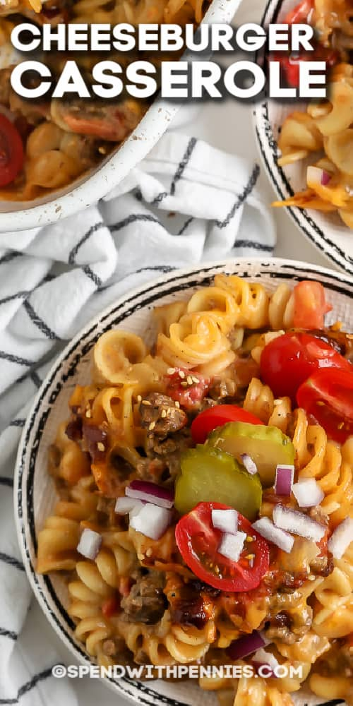 top view of cheeseburger casserole with text