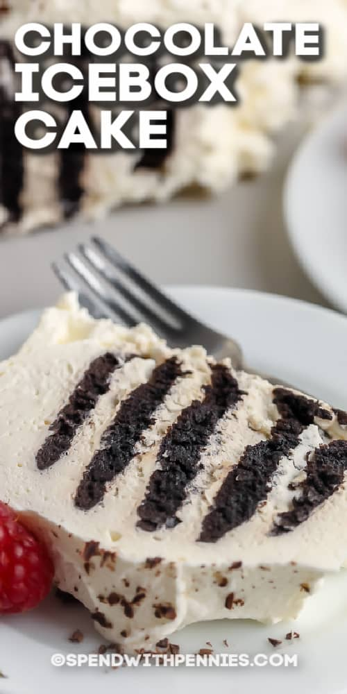 Chocolate Icebox Cake and a fork on a plate with text
