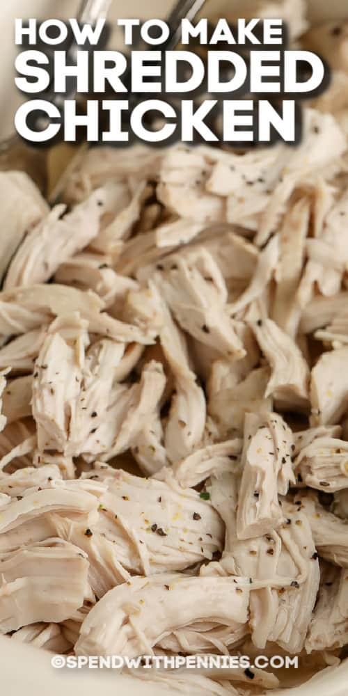 oven shredded chicken breasts in a dish with text