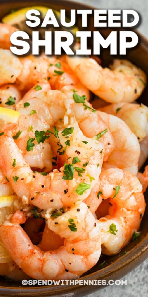 Sauteed Shrimp in a bowl with text